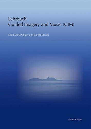 9783895007347: Lehrbuch Guided Imagery and Music: Nach Helen Bonny (Zeitpunkt Musik)