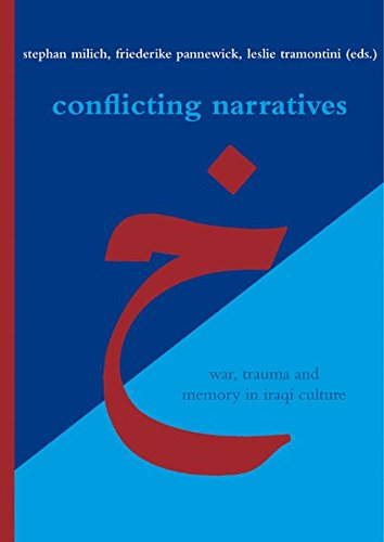 9783895008061: Conflicting Narratives: War, Trauma and Memory in Iraqi Culture (Literaturen im Kontext. Arabisch - Persisch - Turkisch)