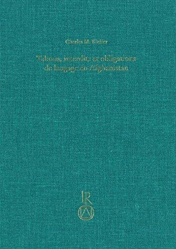 9783895008122: Tabous, interdits et obligations de langage en Afghanistan: Éléments du vocabulaire de la vie privée en terre d'Islam (Beitrage Zur Iranistik) (French Edition)