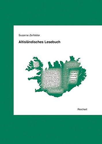 9783895008375: Altislandisches Lesebuch (Texte Der Indogermanan)