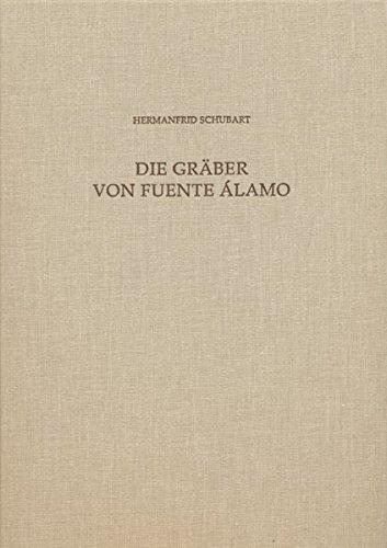 9783895009037: Die Gräber von Fuente Álamo: Fuente Álamo Teil 4: Ein Beitrag zu den Grabriten und zur Chronologie der El Argar-Kultur (Madrider Beitrage) (German Edition)