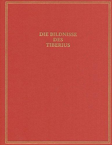 9783895009174: Die Bildnisse des Tiberius (Das Romische Herrscherbild) (German Edition)