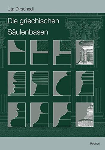 9783895009501: Die Griechischen Saulenbasen (Archaologische Forschungen) (German Edition)