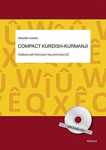 9783895009594: Compact Kurdish - Kurmanji: Textbook with Exercises, Key and Audio-CD (English and Kurdish Edition)