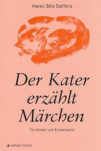 9783895019401: Der Kater erzählt Märchen