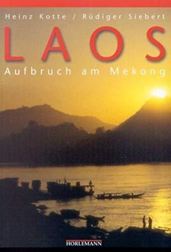 9783895021503: Laos: Aufbruch am Mekong
