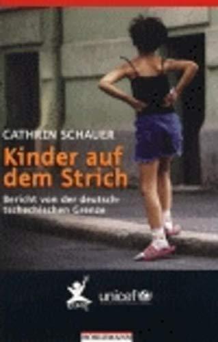 9783895021749: Kinder auf dem Strich: Bericht von der deutsch-tschechischen Grenze