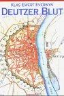 9783895021770: Deutzer Blut: Historischer Köln-Krimi