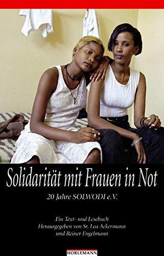 9783895022012: Solidarit�t mit Frauen in Not