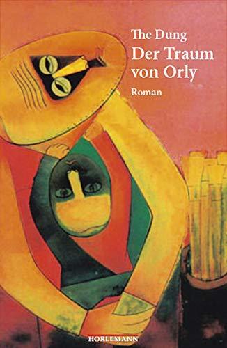 9783895022913: Der Traum von Orly: Roman