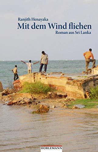 Mit dem Wind fliehen - Henayaka, Ranjith