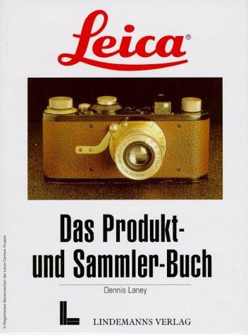 9783895062230: Leica.Das Produkt- und Sammlerbuch.