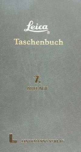 Leica Taschenbuch. Kameras und Objektive: Laney Dennis und Erwin Puts