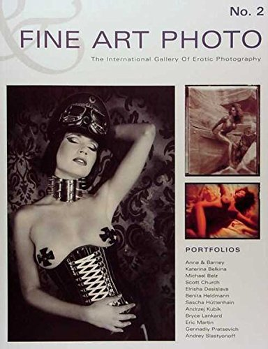 9783895062544: Fine Art Photo 2: The International Gallery Of Erotic Photography
