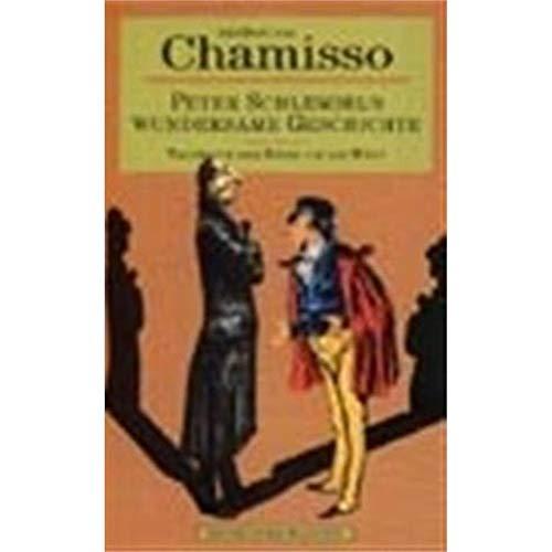 Peter Schlemihls Wundersame Geschichte (German Edition): Adelbert von Chamisso