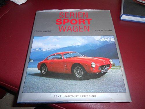 9783895080005: Seriensportwagen von 1945 - 1980