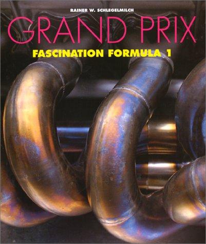 9783895080067: Grand Prix: Fascination Formula 1 (Sports)