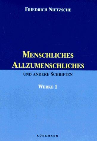 Menschliches, Allzumenschliches (German Edition): Nietzsche, Friedrich Wilhelm