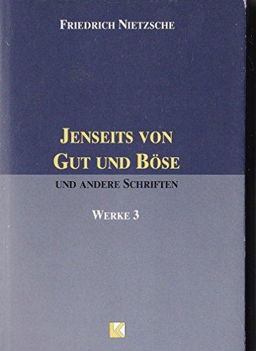 Werke in drei Bänden III Jenseits von: Nietzsche, Friedrich
