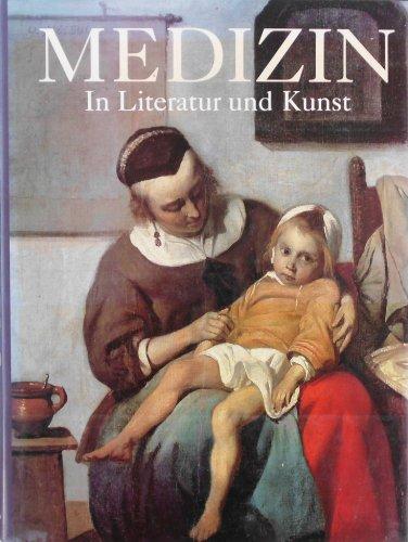 9783895080500: Medizin In Literatur und Kunst