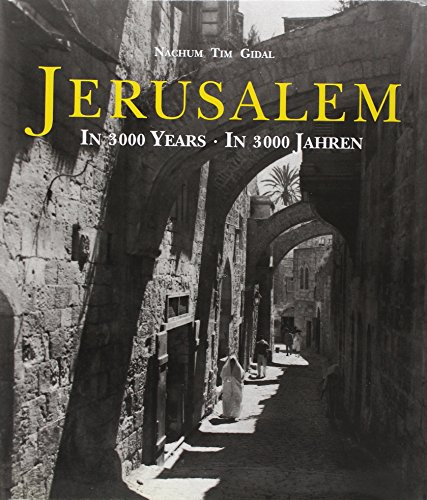 Jerusalem in 3000 Years. Text in English, German and French