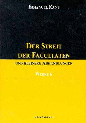 Der Streit Der Facultaten Werke 6 (German Edition) (9783895080753) by Immanuel-kant