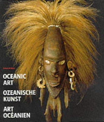 9783895080807: Oceanic Art ~ Ozeanische Kunst ~ Art Oceanien