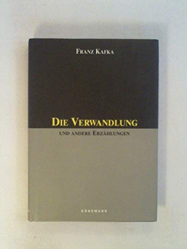 9783895080814: Die Verwandlung Und Andere Erzalungen (Konemann Classics) (German Edition)