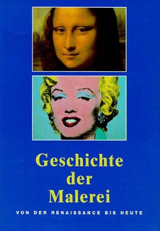 9783895080821: Geschichte Der Malerei Von Der Renaissan