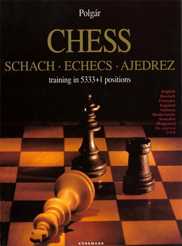 9783895080944: Chess schach, Echecs Ajedrez, training in 5333+1 positions English-German-French-Spanish-Italian-Dutch-Swedish-Hungarian-Russian-Japanese