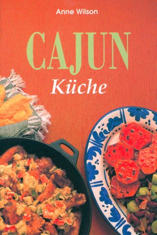 9783895081385: Cajun Küche