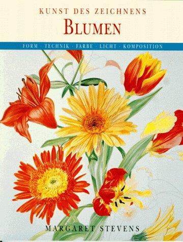 9783895081729: Blumen. Form, Technik, Farbe, Licht, Komposition