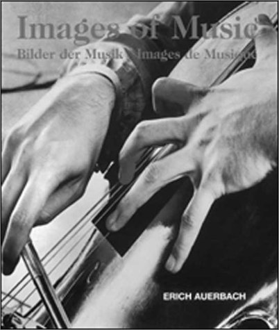 Images of Music / Bilder Der Musik / Images De Musique: Auerbach, Erich / Rose, Michael /...