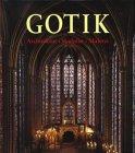 Die Kunst der Gotik. Architektur. Skulptur. Malerei: Toman, Rolf, Bednorz,