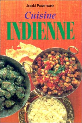 Cuisine indienne (9783895083259) by Anne Wilson