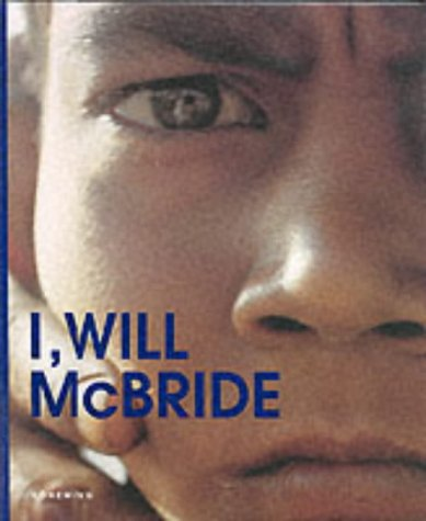 I, Will McBride (Articles Sans C) (Englisch): Will McBride (Autor),
