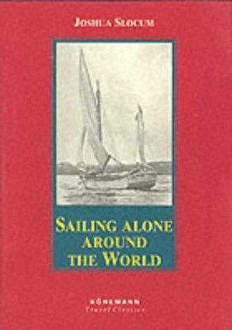 9783895084553: Sailing Alone Around the World (Konemann Classics)