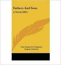 FATHERS AND SONS: TURGENEV, IVAN Translated
