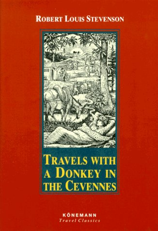 9783895084607: Travels with a Donkey in the Cevennes (Konemann Classics)