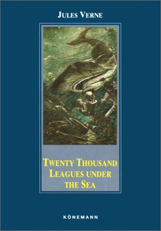 Twenty Thousand Leagues Under the Sea (Konemann: Verne, Jules