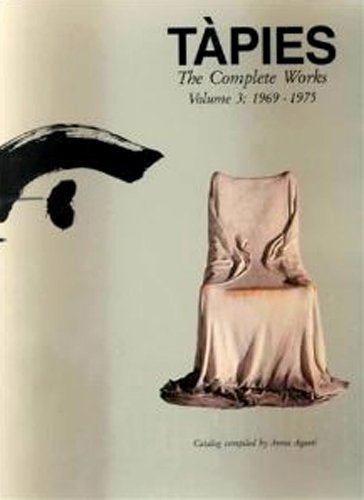 9783895085314: Tapies: The Complete Works, Vol. 3: 1969-1975