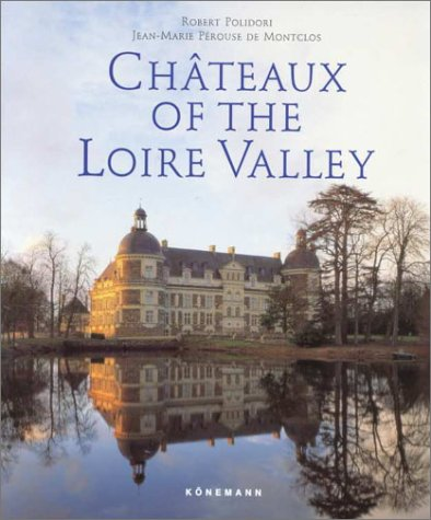 9783895085987: Chateaux of the Loire Valley
