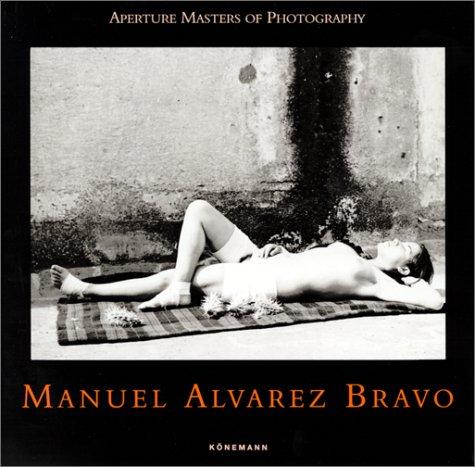 9783895086069: Manuel Alvarez Bravo