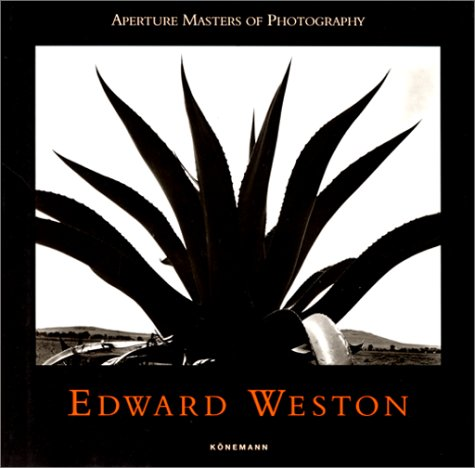9783895086083: Edward Weston (Masters of photography)