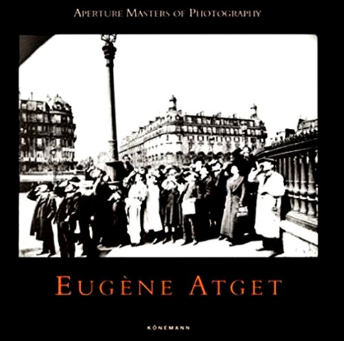 9783895086137: Aperture Masters: Eugene Atget (Masters of photography)
