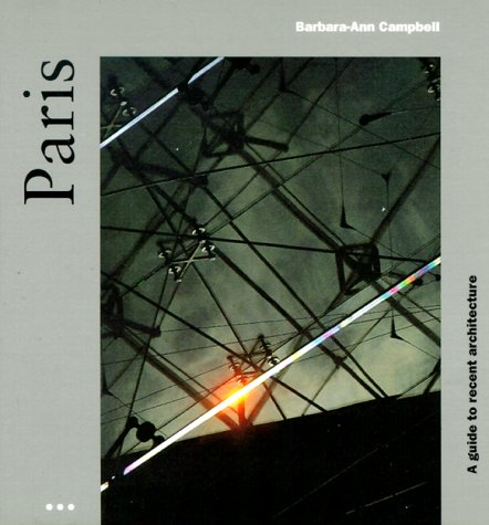 9783895086427: Paris: A Guide to Recent Architecture