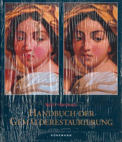 Handbuch Der Gemalderestaurierung (3895089214) by [???]