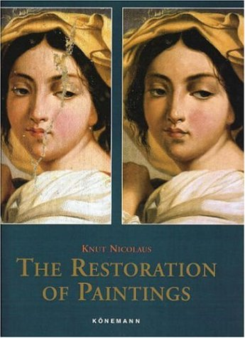 9783895089220: The Restoration of Paintings