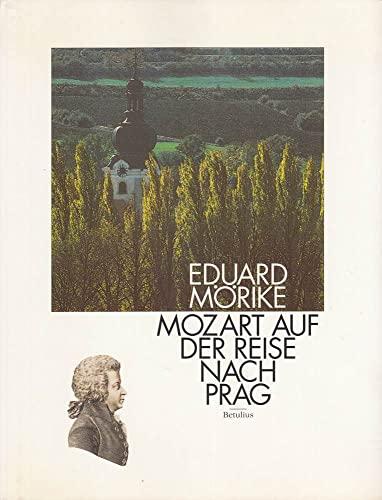 9783895110023: Mozart auf der Reise nach Prag. Ansichten einer Reise