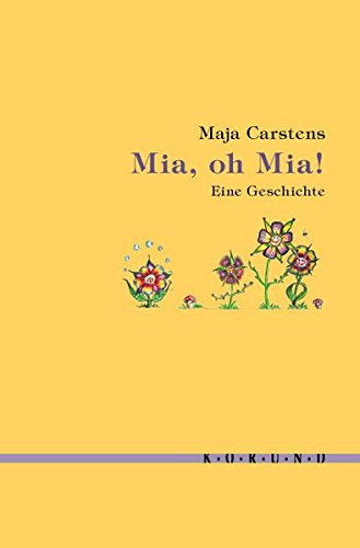 9783895148583: Mia, oh Mia: Eine Geschichte
